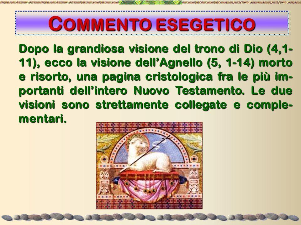 Dopo la grandiosa visione del trono di Dio (4,1- 11), ecco la visione dellAgnello (5, 1-14) morto e risorto, una pagina cristologica fra le più im- po