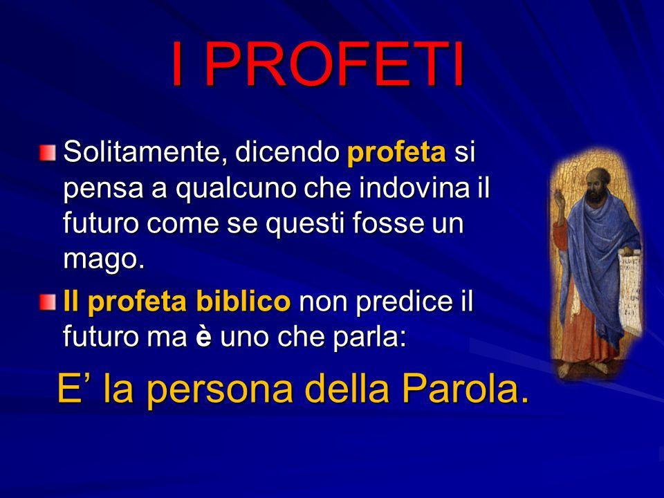 Con quali termini nella Bibbia vengono definiti i profeti.