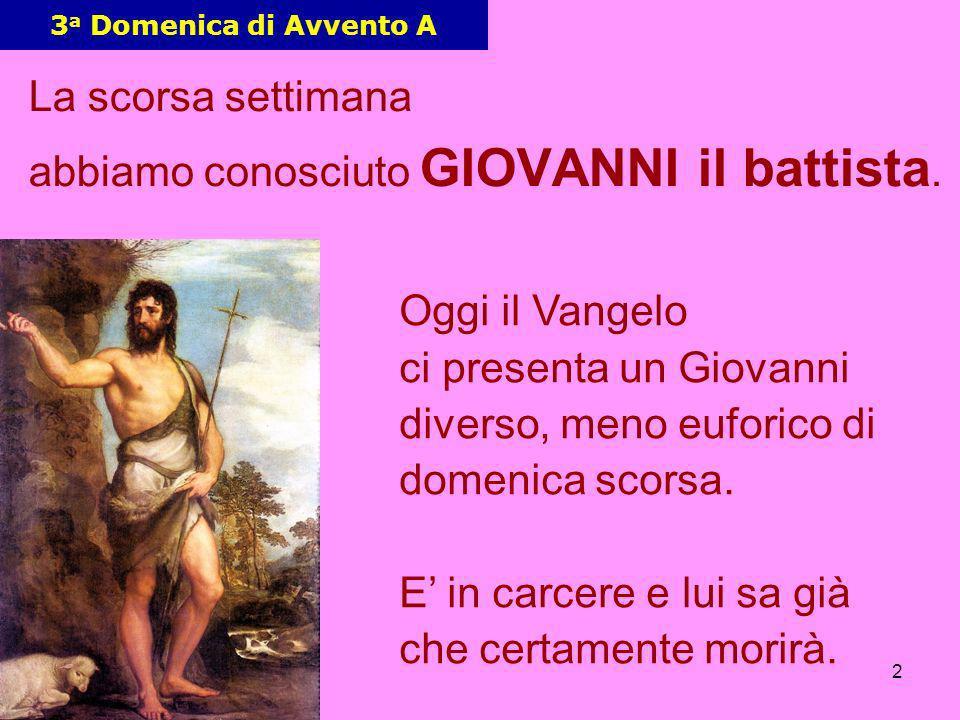 3 Giovanni non ci sta capendo niente.