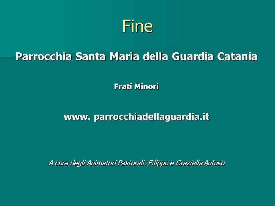 Fine Parrocchia Santa Maria della Guardia Catania Frati Minori www.