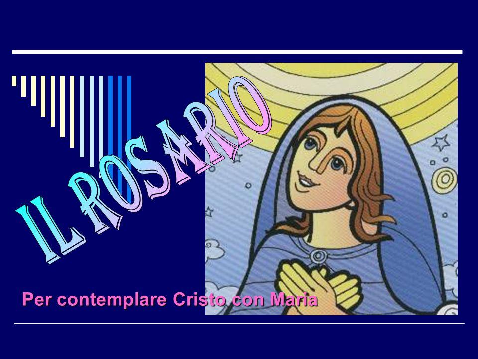 Per contemplare Cristo con Maria