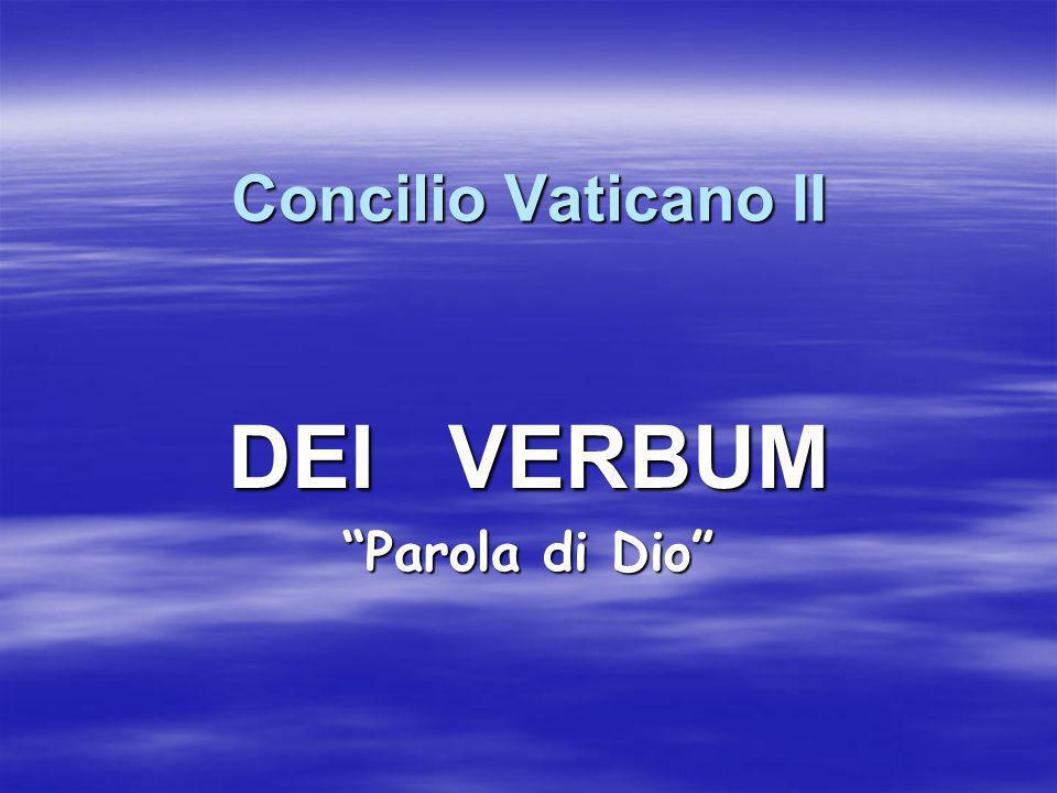 Concilio Vaticano II DEI VERBUM Parola di Dio