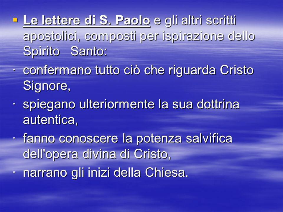 Le lettere di S. Paolo e gli altri scritti apostolici, composti per ispirazione dello Spirito Santo: Le lettere di S. Paolo e gli altri scritti aposto