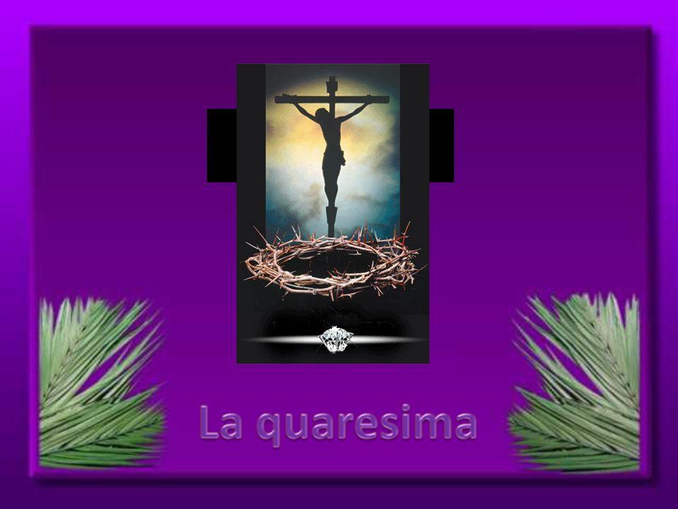 Per noi cristiani la quaresima è il tempo di particolare preparazione alla Pasqua del Signore, è tempo di conversione.