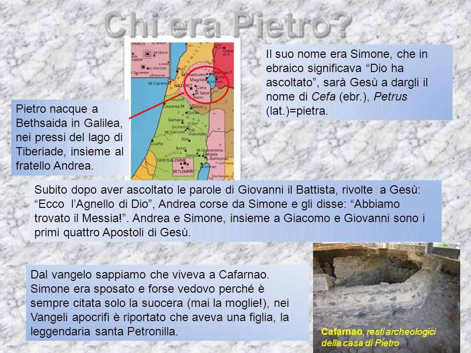 Dal vangelo sappiamo che viveva a Cafarnao. Simone era sposato e forse vedovo perché è sempre citata solo la suocera (mai la moglie!), nei Vangeli apo