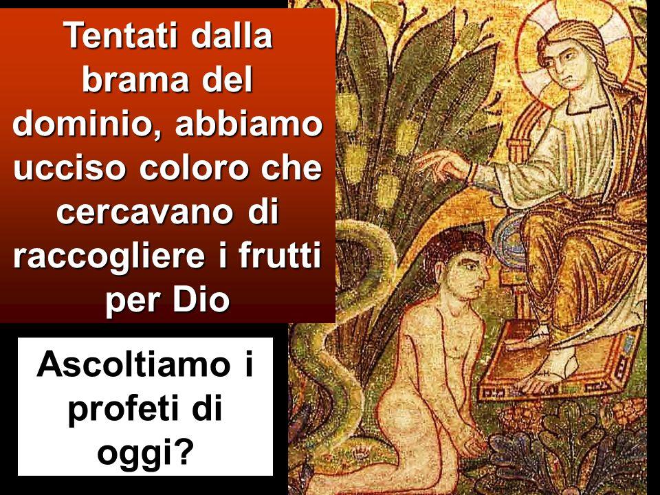 http://youtu.be/YEbs9o3FtCA Tentati dalla brama del dominio, abbiamo ucciso coloro che cercavano di raccogliere i frutti per Dio Ascoltiamo i profeti