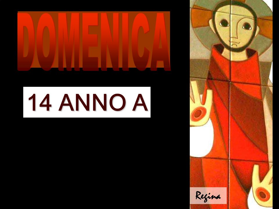 14 ANNO A Regina