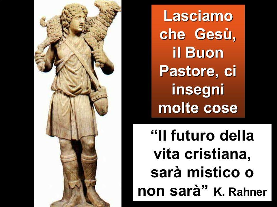 Il futuro della vita cristiana, sarà mistico o non sarà K.