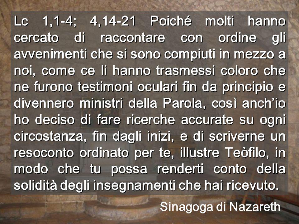 Nel suo paese, Gesù riassume il messaggio del vangelo Tutto inizia a Nazareth