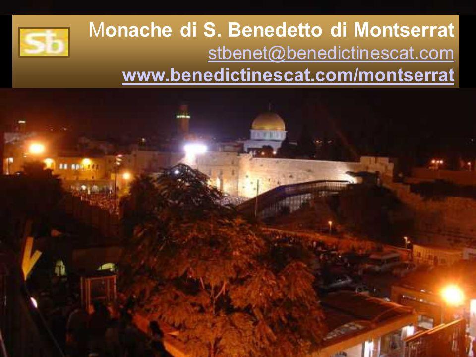 Monache di S. Benedetto di Montserrat stbenet@benedictinescat.com www.benedictinescat.com/montserratstbenet@benedictinescat.com www.benedictinescat.co