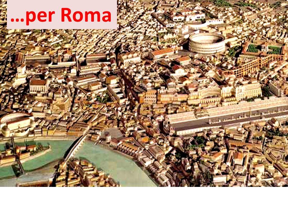 …per Roma