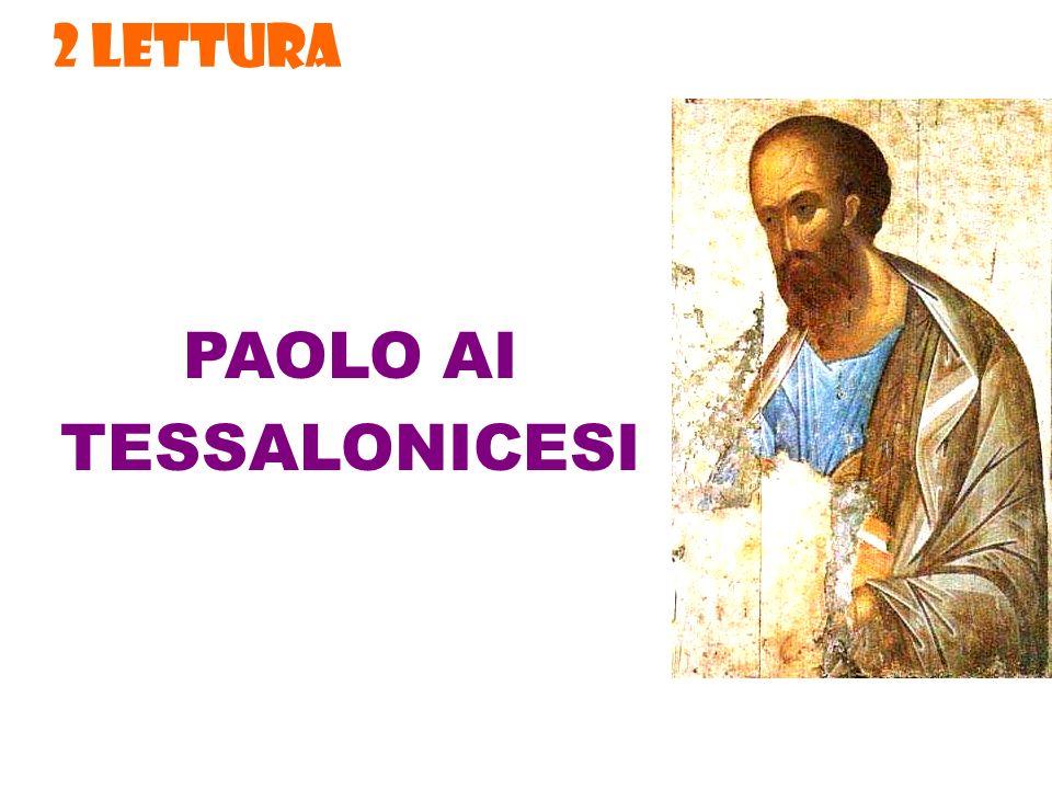 2 LETTURA PAOLO AI TESSALONICESI