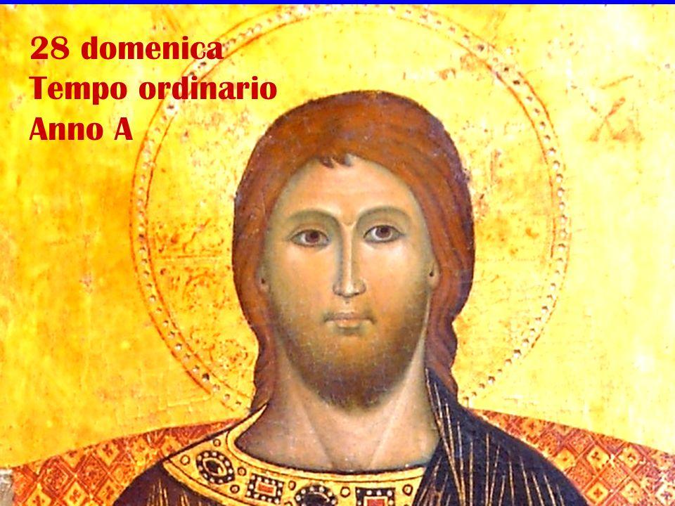 28 domenica Tempo ordinario Anno A