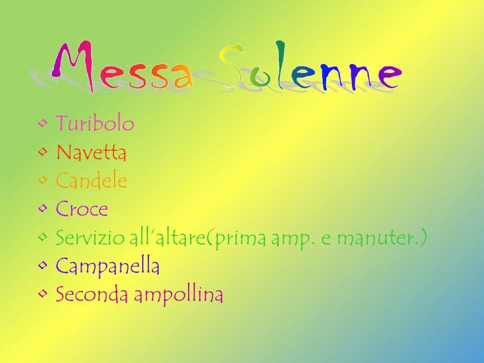 Turibolo Navetta Candele Croce Servizio allaltare(prima amp.
