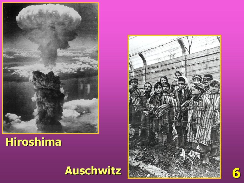 6 Auschwitz Hiroshima
