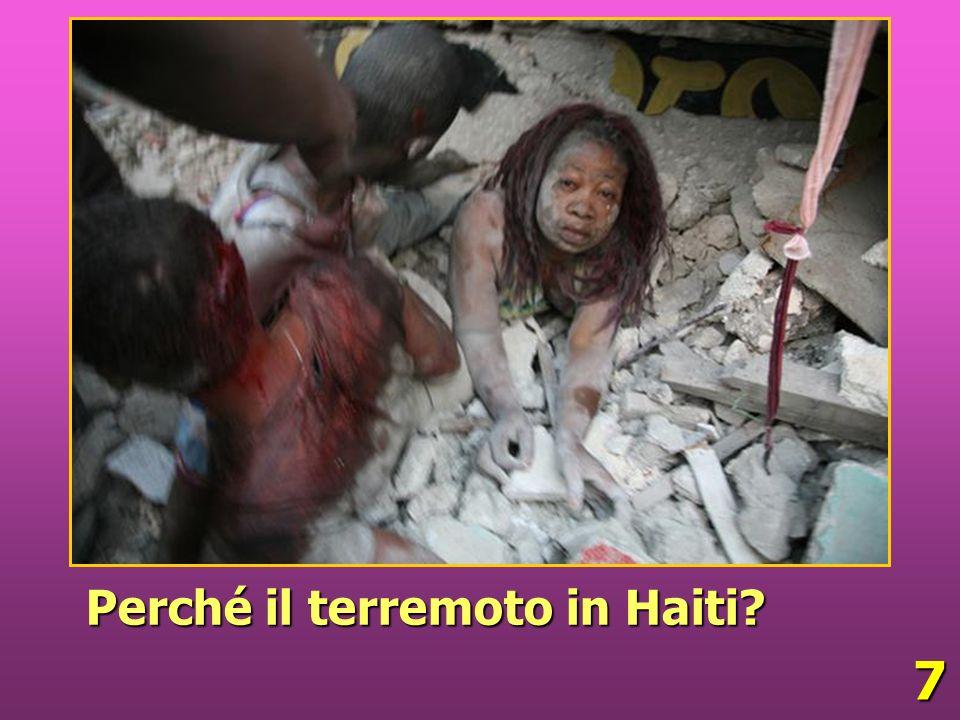 7 Perché il terremoto in Haiti?