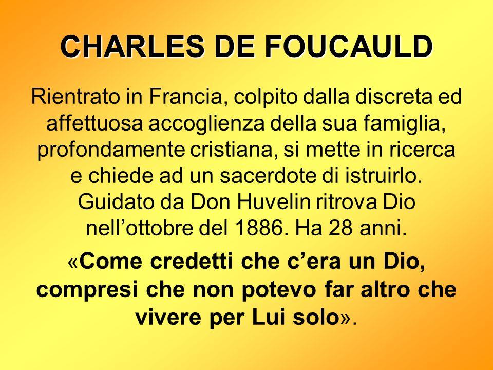 Rientrato in Francia, colpito dalla discreta ed affettuosa accoglienza della sua famiglia, profondamente cristiana, si mette in ricerca e chiede ad un sacerdote di istruirlo.