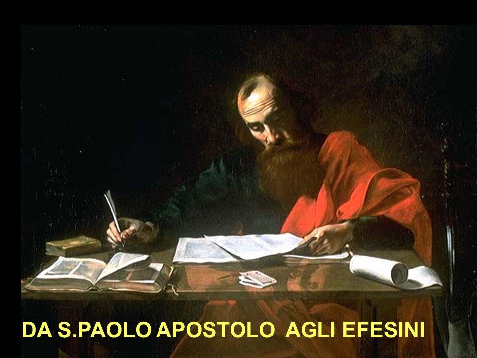 DA S.PAOLO APOSTOLO AGLI EFESINI