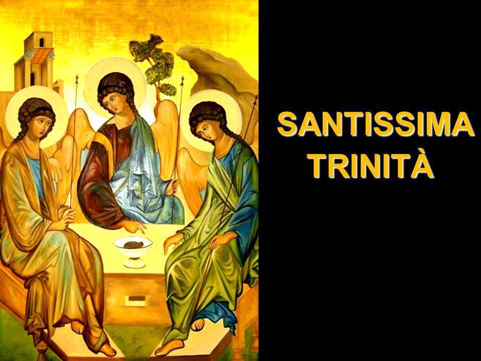 SANTISSIMA SANTISSIMATRINITÀ