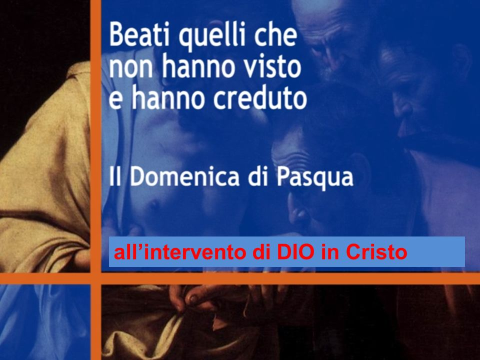 allintervento di DIO in Cristo
