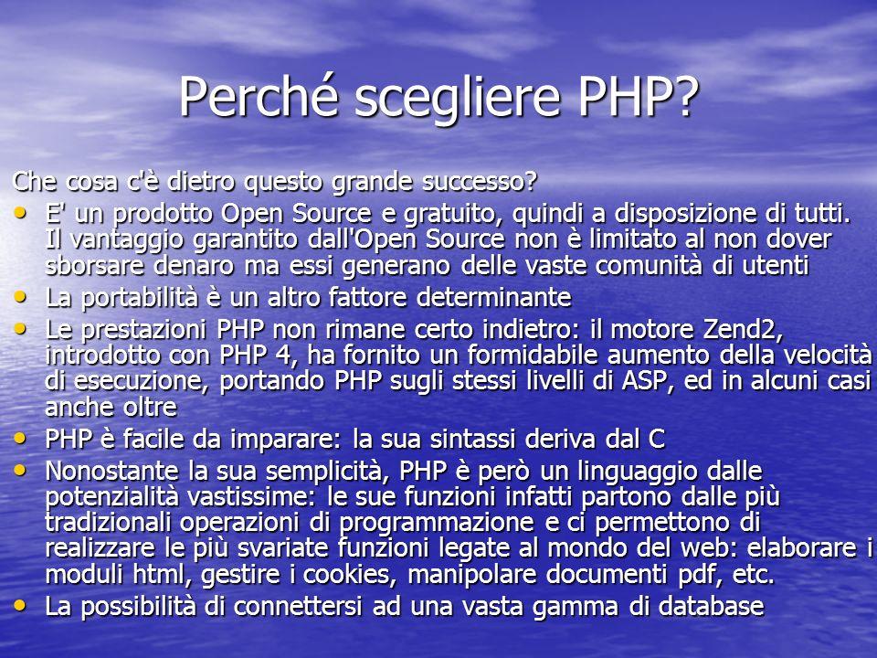 Perché scegliere PHP. Che cosa c è dietro questo grande successo.