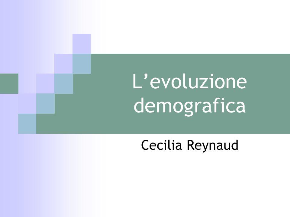 Levoluzione demografica Cecilia Reynaud