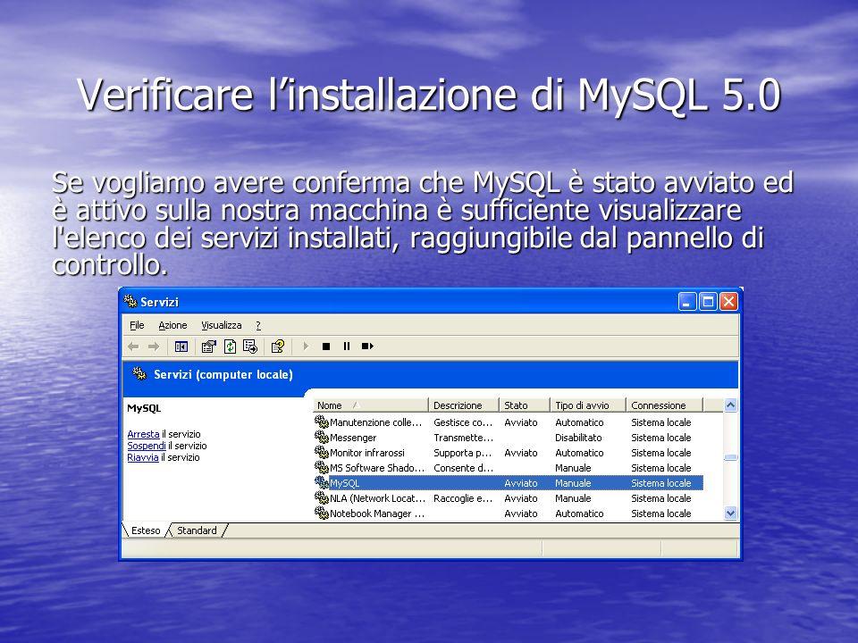Se vogliamo avere conferma che MySQL è stato avviato ed è attivo sulla nostra macchina è sufficiente visualizzare l'elenco dei servizi installati, rag