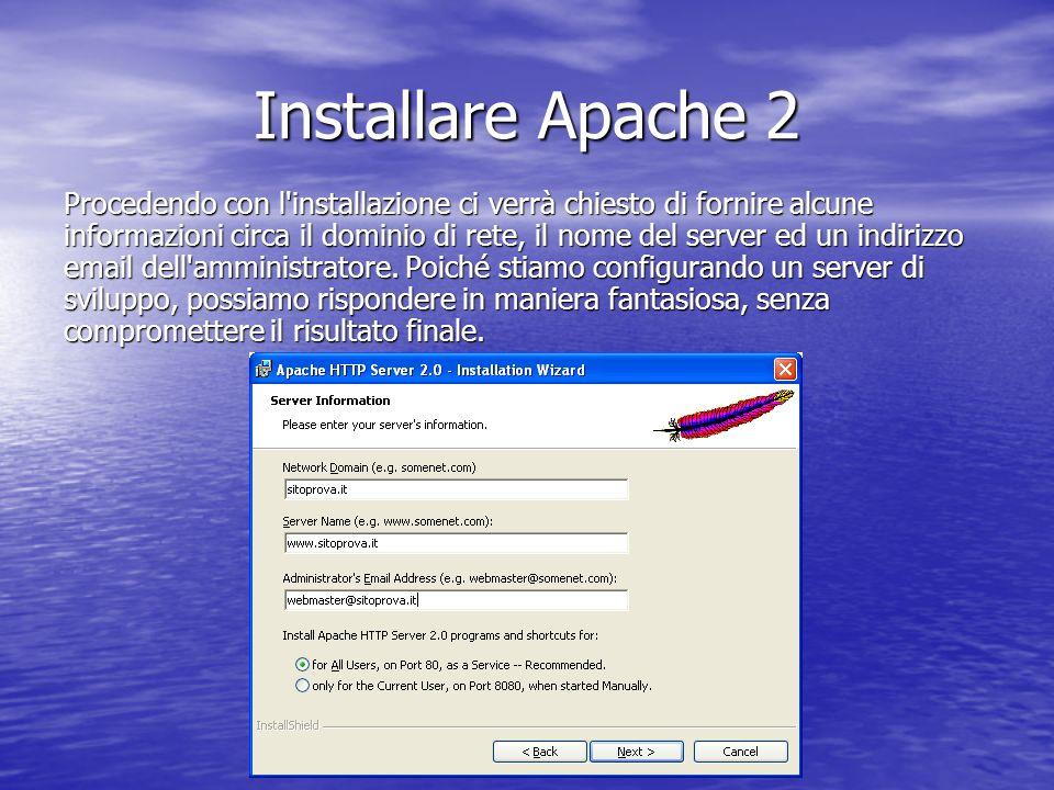 Procedendo con l'installazione ci verrà chiesto di fornire alcune informazioni circa il dominio di rete, il nome del server ed un indirizzo email dell