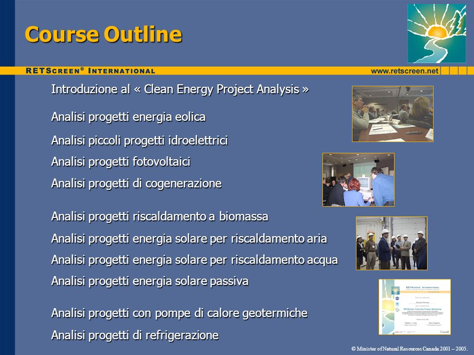 Course Outline © Minister of Natural Resources Canada 2001 – 2005.
