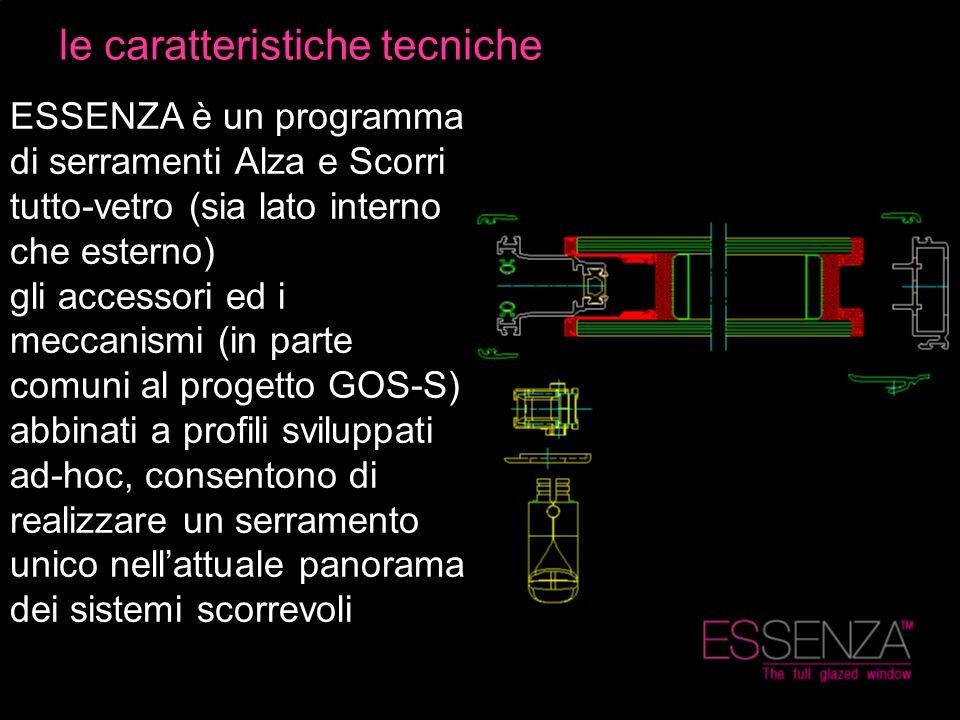 ESSENZA è un programma di serramenti Alza e Scorri tutto-vetro (sia lato interno che esterno) gli accessori ed i meccanismi (in parte comuni al proget