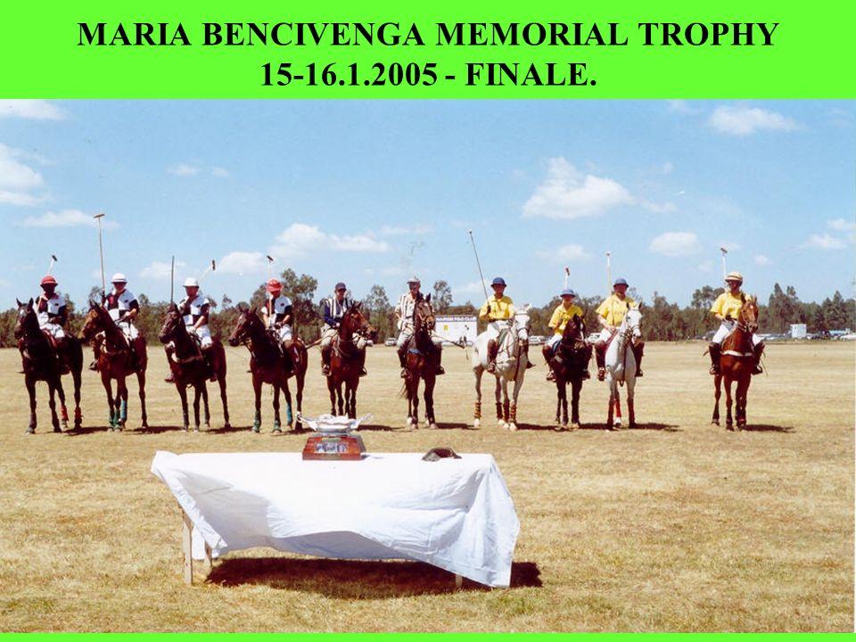 MARIA BENCIVENGA MEMORIAL TROPHY 15-16.1.2005 - FINALE.