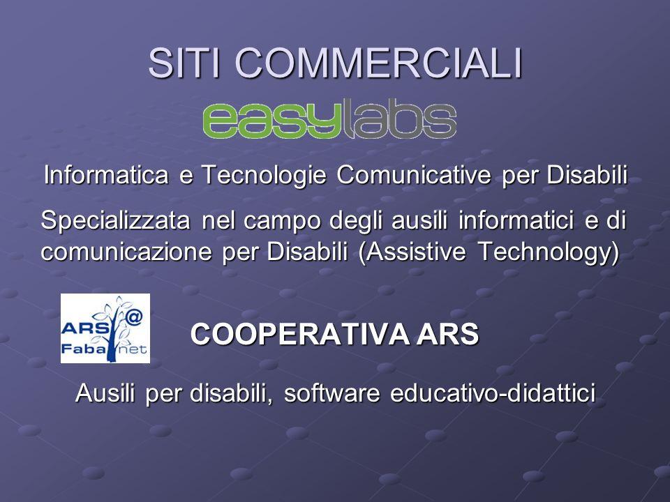 Informatica e Tecnologie Comunicative per Disabili Specializzata nel campo degli ausili informatici e di comunicazione per Disabili (Assistive Technol