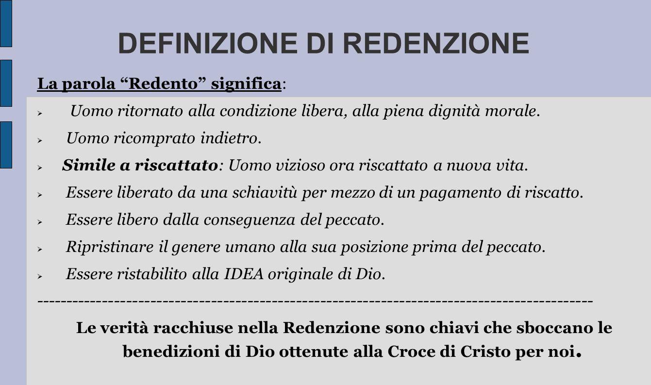 Comprendere la REDENZIONE ti dà fiducia nella tua: Comprendere la REDENZIONE è necessario per ogni credente per vivere una vita vittoriosa alla luce della croce di Cristo.