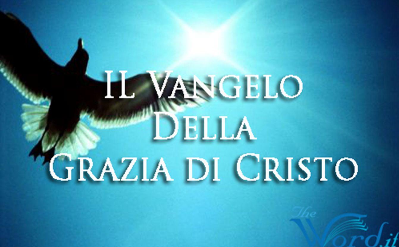 BUONA NOTIZIA La parola greca per Vangelo è: EUAGGELION Ed è usata in 74 versi del nuovo testamento.