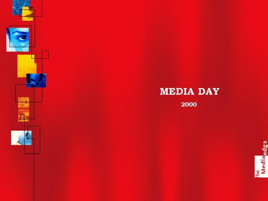 MEDIA DAY 2000