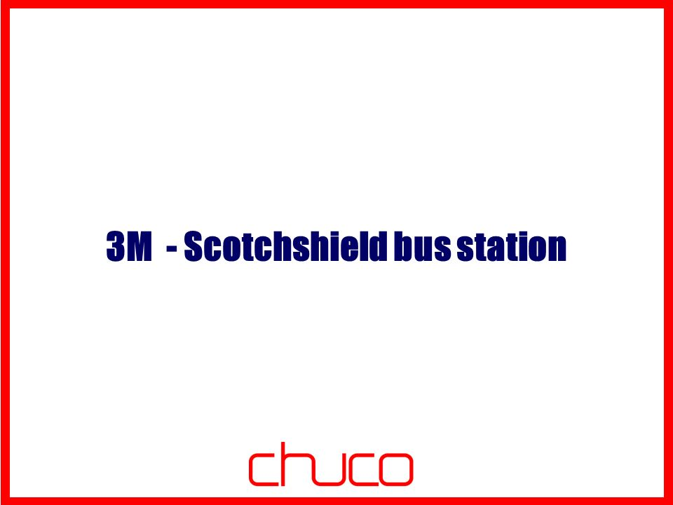 3M - Scotchshield bus station