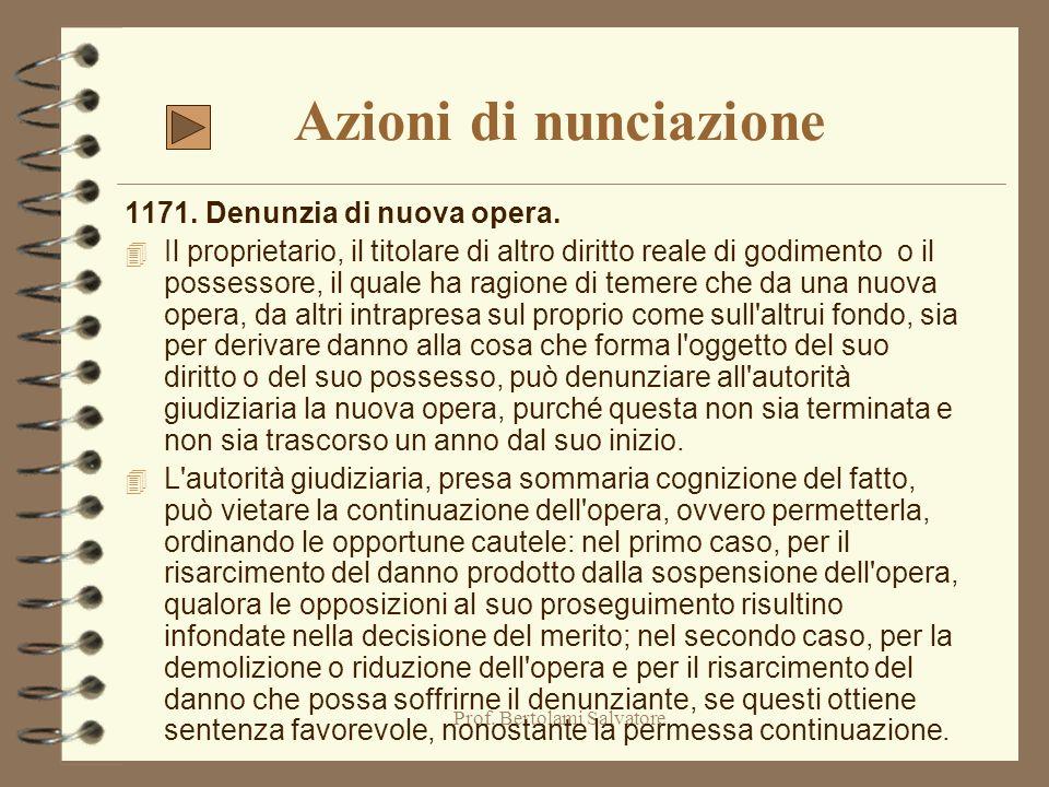 Prof. Bertolami Salvatore Azione per apposizione di termini 951. Azione per apposizione di termini. 4 Se i termini tra fondi contigui mancano o sono d