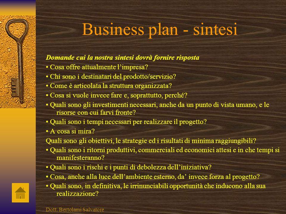Business plan - presentazione Domande cui la nostra presentazione dovrà fornire risposta Qual è la storia dellimpresa? Appartiene ad un gruppo societa
