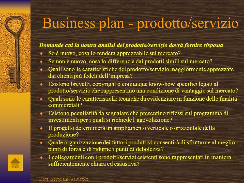 Business plan - sintesi Domande cui la nostra sintesi dovrà fornire risposta Cosa offre attualmente limpresa? Chi sono i destinatari del prodotto/serv