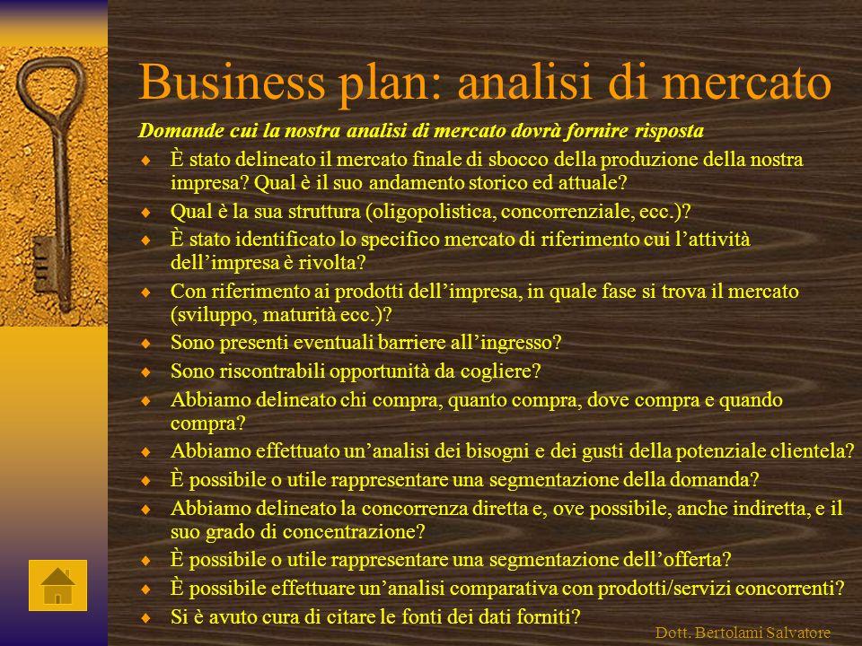 Business plan - prodotto/servizio Domande cui la nostra analisi del prodotto/servizio dovrà fornire risposta Se è nuovo, cosa lo renderà apprezzabile