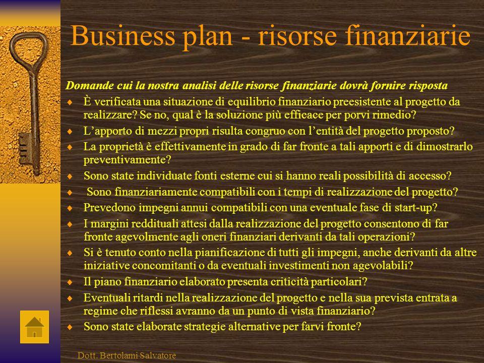 Business plan- prestazioni ambientali Domande cui la nostra analisi delle prestazioni ambientali dovrà fornire risposta Quali sono le problematiche am