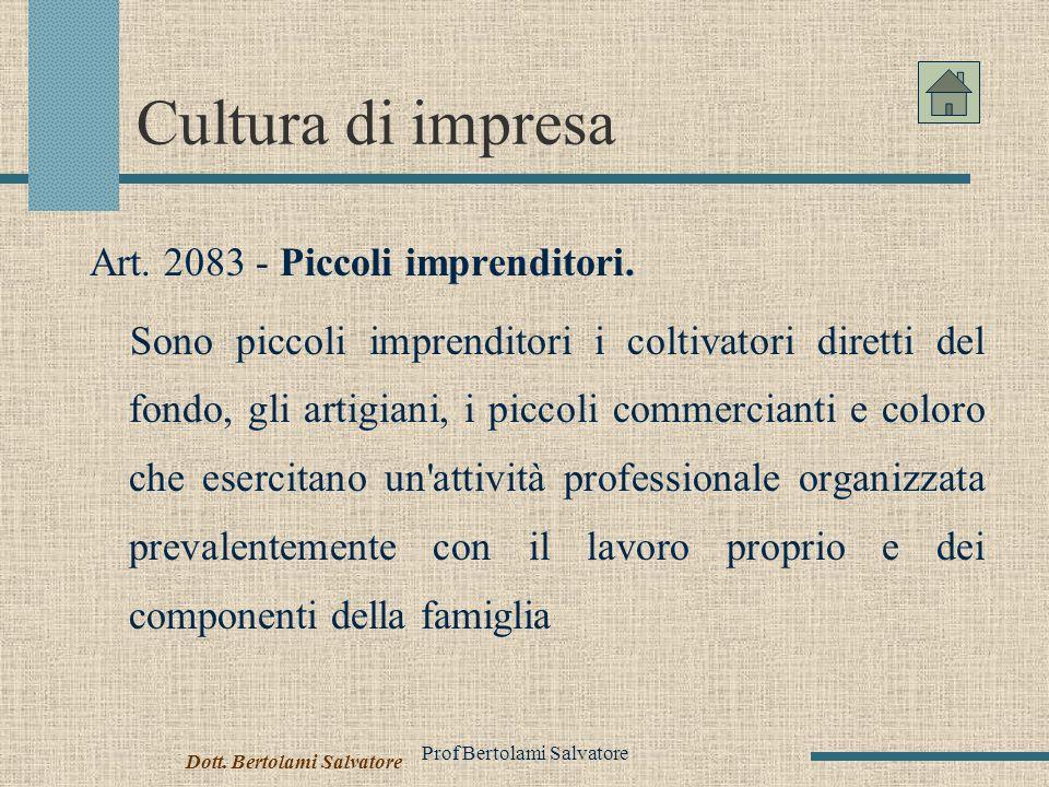 Prof Bertolami Salvatore Cultura di impresa Art.2083 - Piccoli imprenditori.