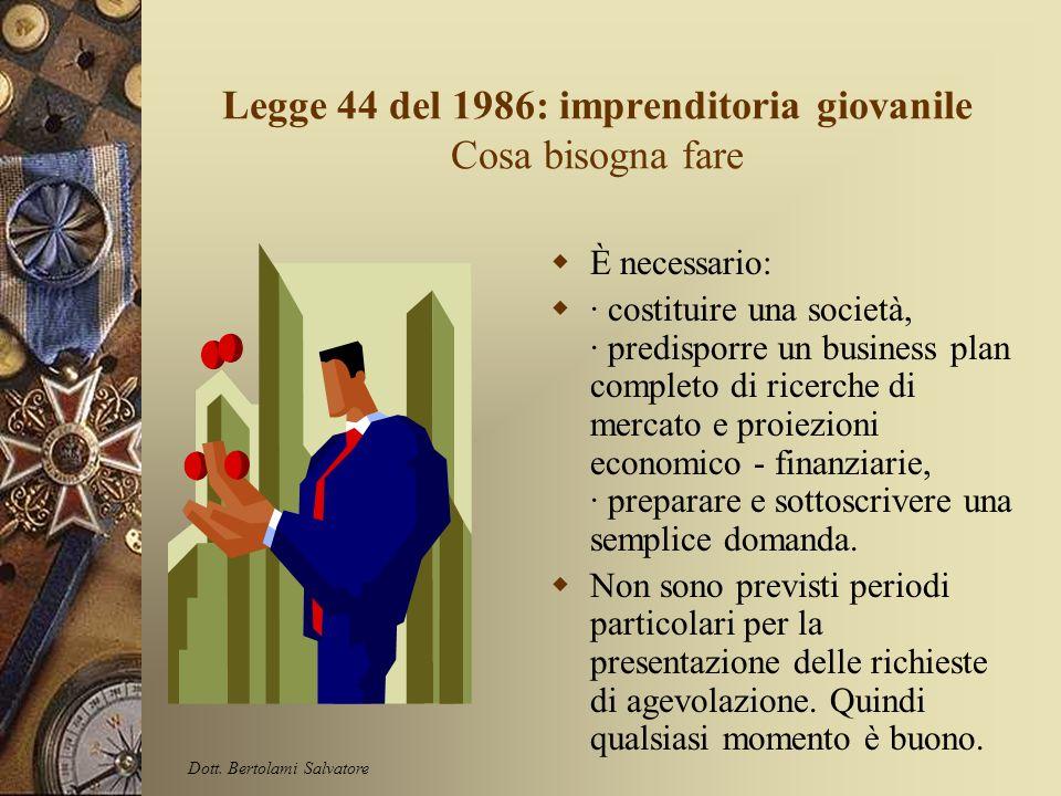 Legge 44 del 1986: imprenditoria giovanile In quanto tempo tempi per ottenere le agevolazioni non sono definibili con precisione. Si è notato, con imm