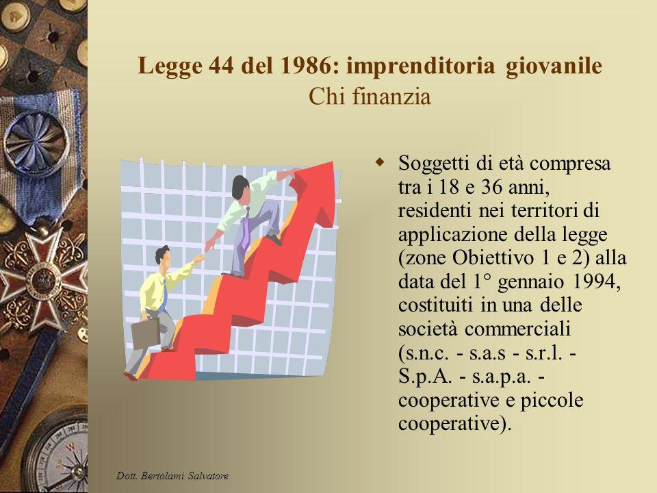 Legge 44 del 1986: imprenditoria giovanile Cosa non finanzia Non sono ammesse: · le spese sostenute prima della presentazione della domanda; · le spes