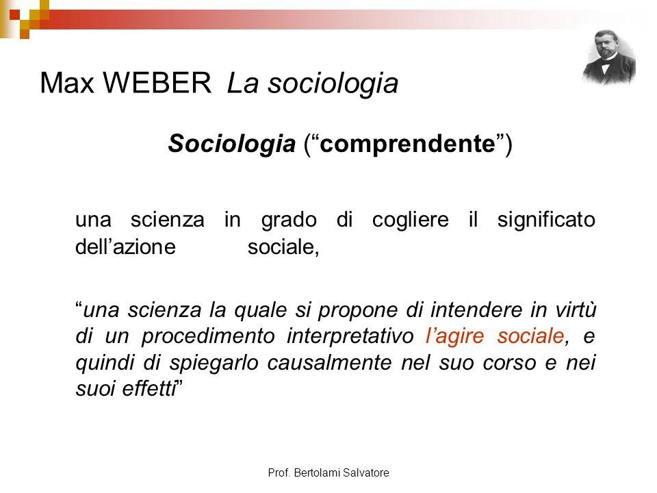 Prof.Bertolami Salvatore Max WEBER 3.
