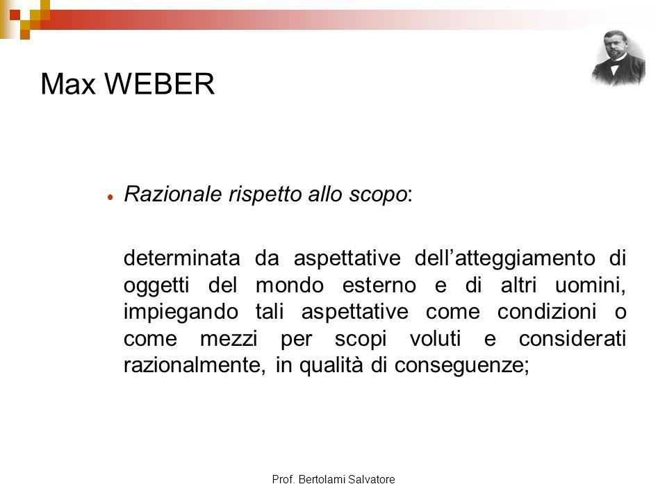 Prof. Bertolami Salvatore Max WEBER Il processo di razionalizzazione del diritto