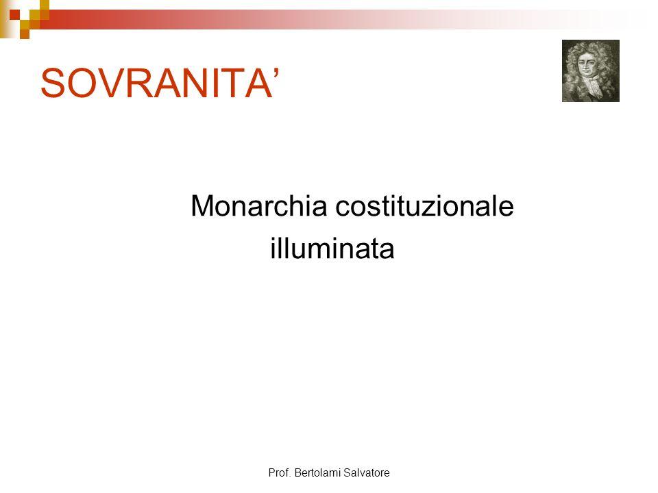 Prof. Bertolami Salvatore SOVRANITA Monarchia costituzionale illuminata