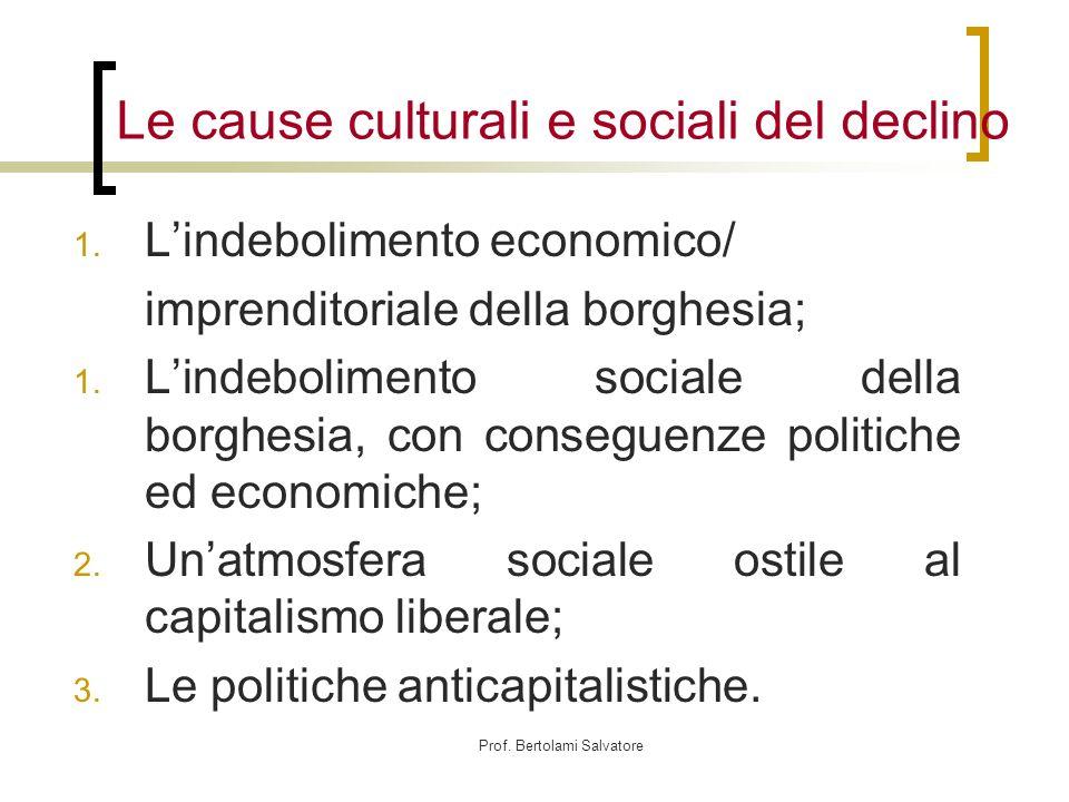 Prof.Bertolami Salvatore Le cause culturali e sociali del declino 1.