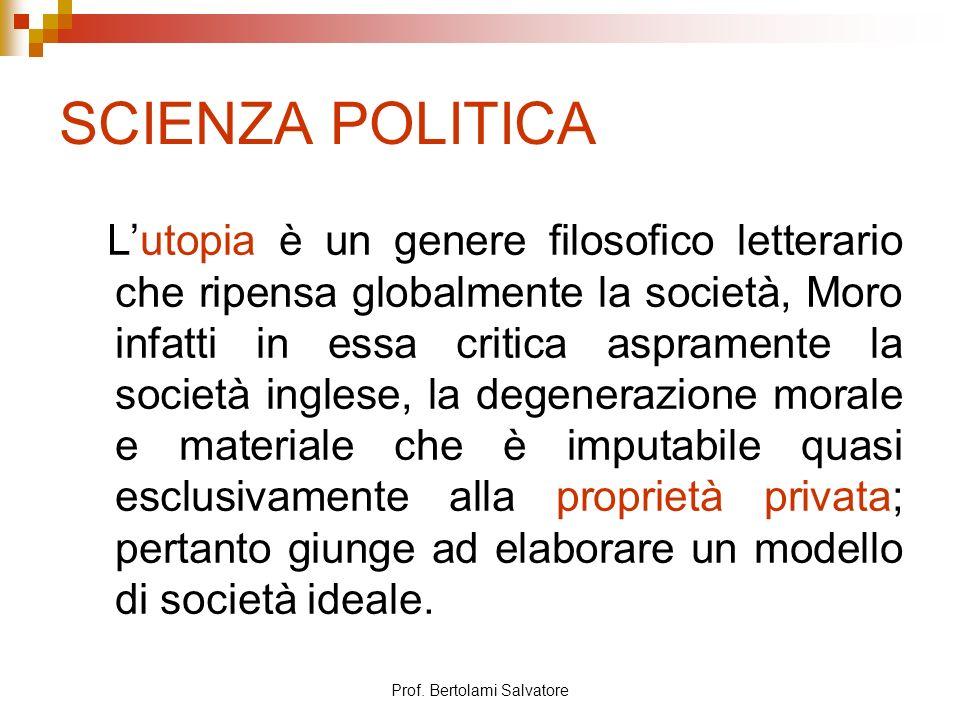 Prof. Bertolami Salvatore FORMA DI STATO Stato utopico giusto