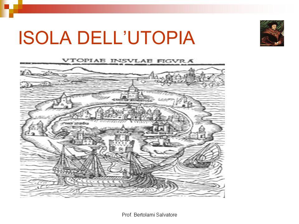 Prof. Bertolami Salvatore ISOLA DELLUTOPIA